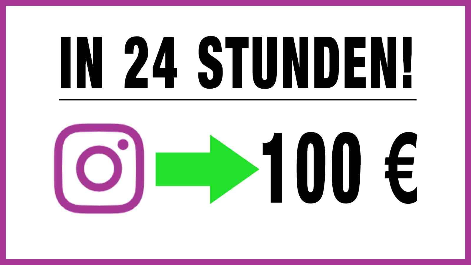 Geld mit Instagram verdienen –  schneller und einfacher!
